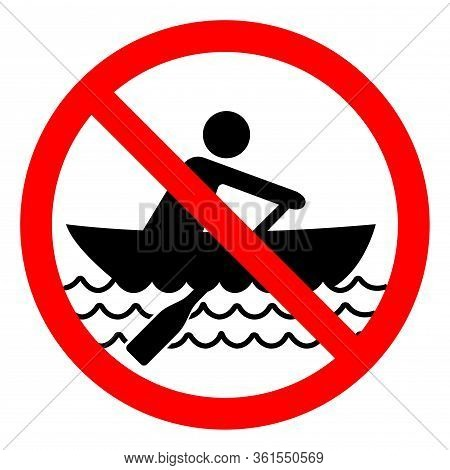 No Rowing Symbol Sign, Vector Illustration, Isolate On White Background Label. Eps10