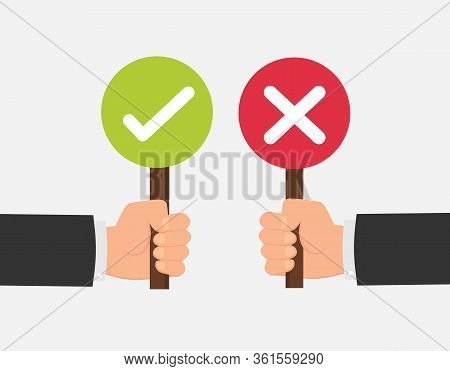 Hand Hold Signboard Green Check Mark And Red X Mark Right And Wrong For Feedback. Sign Icon Concept.