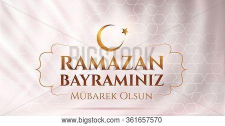 Eid Al-fitr Mubarak Islamic Feast Greeting Card. Translation From Turkish: Happy Eid-al-fitr. Holy M