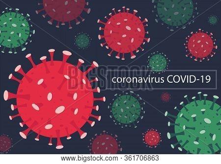 Vector Illustration Corona Virus Infection. 2019-nvoc Virus.corona Virus Microbe. Corona Virus Dange