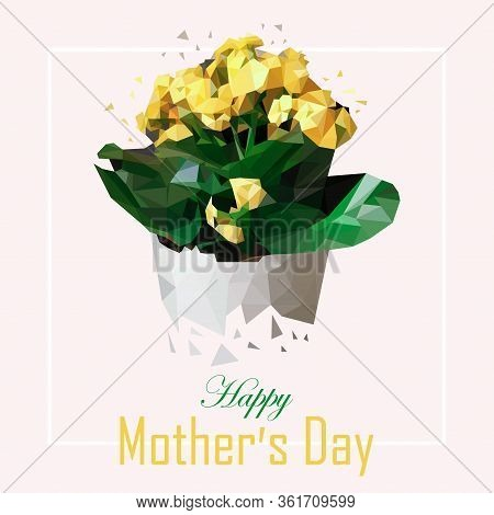 Low Poly Spring Flower. Vector Illustration For Mother S Day. Yellow Flowers In A White Pot Drawn Fr