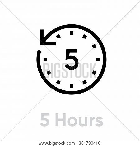 5 Hours Icon. Flat Vector Illustration In Black On White Background. Editable Line.