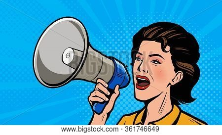 Woman Shouting Loudly Into Loudspeaker. Retro Comic Pop Art Vector Illustration