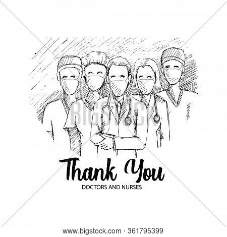 Thank You For Doctor And Nurse For Fight Corona Virus Covid-19. Sketch Illustration.