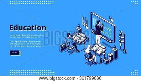 Education Isometric Landing Page. Teacher Conduct Lesson In Class With Students Sitting At Desks. Le