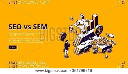 Seo Vs Sem Isometric Landing Page. Digital Marketing And Search Engine Optimization. Businessman Wit