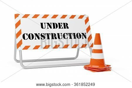 Orange Traffic Warning Cones Or Pylons With Street Barrier Under Construction Sign On White Backgrou