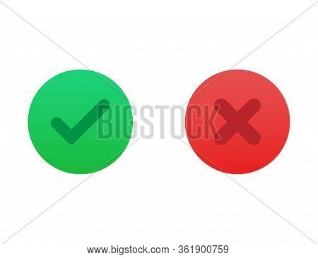 Correct Or Incorrect Icon. Right Or Wrong Answer In Green And Red Gradient Colors. Ok And No Cross C