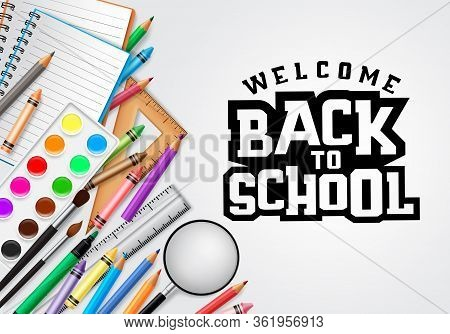 Back To School Vector Concept Banner Design. Welcome Back To School Greeting Text In White Backgroun