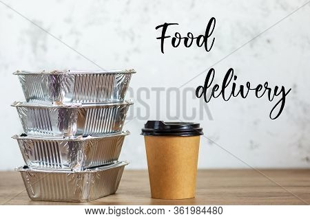 Food Delivery At Home. Food In Boxes From The Delivery Man. Coffee To Go With Food Delivery In Boxes