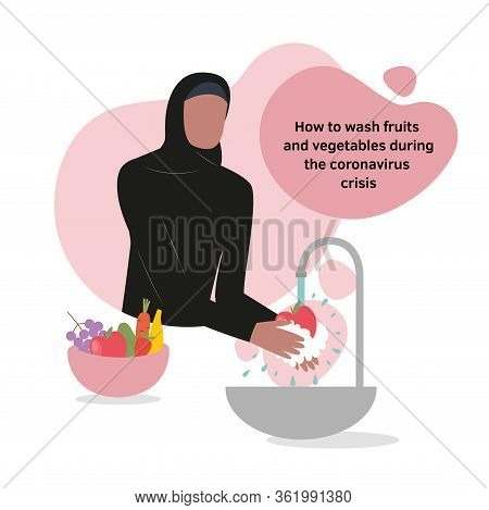 Vector Isolated Illustration Of An Arab Muslim Woman Washing Healthy Fresh Fruits And Vegetables In