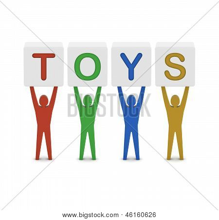 Men holding the word toys. Concept 3D illustration.