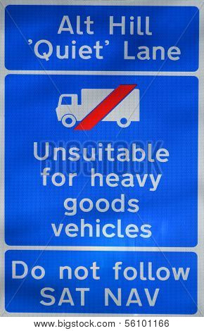 Unsuitable for heavy goods vehicles