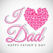 Beautiful greeting card design with stylish pink text I Love Dad on grey background.  poster
