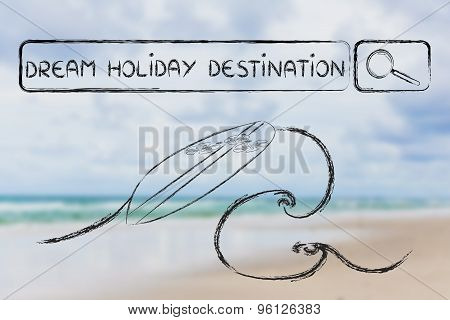 Search For Dream Holiday Destinations