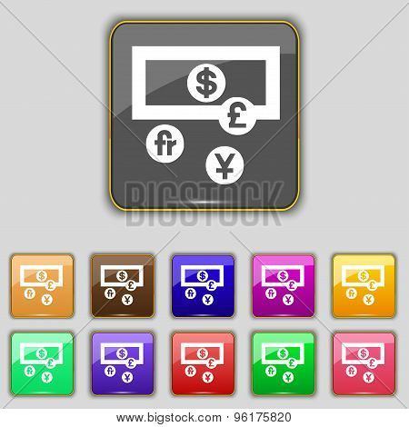 Currencies Of The World Icon Sign. Set With Eleven Colored Buttons For Your Site. Vector