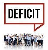 Deficit Risk Loss Deduct Recession Concept poster