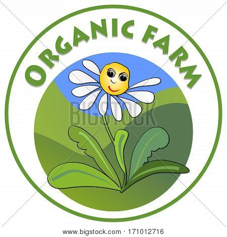 Organic farm signboard cheerful white flower marguerite with smiley face on green meadow in circle shape emblem for natural products from countryside ecologic farm
