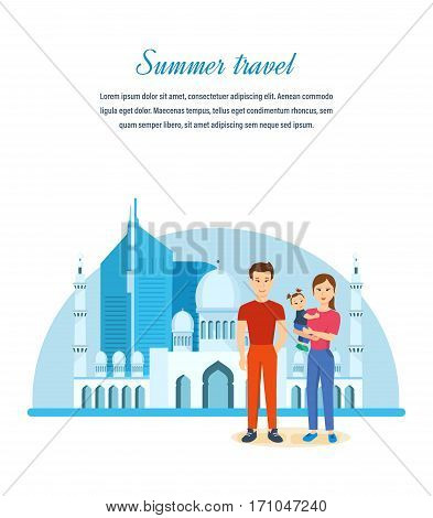 Summer travel concept. Young family is traveling, exploring the country and its culture, traditions, attractions, get acquainted with the history of the continent. Can be used for poster, invitation.
