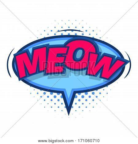 Meow, comic speech bubble icon. Pop art illustration of Meow, comic speech bubble vector icon for web