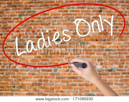 Woman Hand Writing Ladies Only With Black Marker On Visual Screen