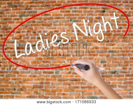 Woman Hand Writing Ladies Night With Black Marker On Visual Screen