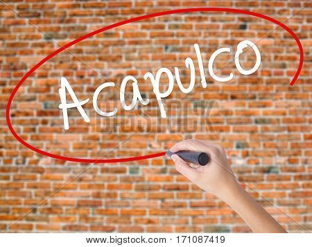 Woman Hand Writing Acapulco  With Black Marker On Visual Screen