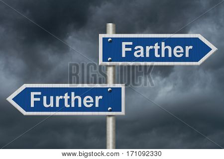 Learning to use proper grammar Blue road sign with words Farther and Further with stormy sky background 3D Illustration