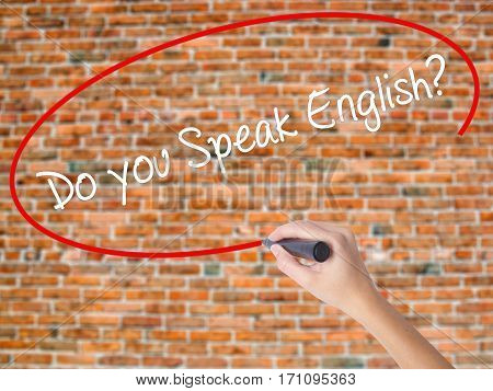 Woman Hand Writing  Do You Speak English? With Black Marker On Visual Screen