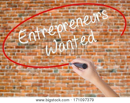Woman Hand Writing Entrepreneurs Wanted With Black Marker On Visual Screen