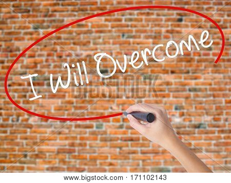 Woman Hand Writing I Will Overcome With Black Marker On Visual Screen