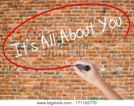 Woman Hand Writing It's All About You With Black Marker On Visual Screen