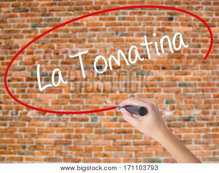 Woman Hand Writing La Tomatina With Black Marker On Visual Screen