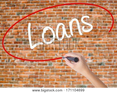 Woman Hand Writing Loans  With Black Marker On Visual Screen