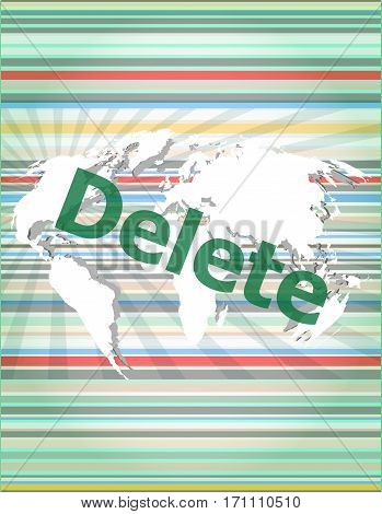 The Word Delete On Digital Screen, Information Technology Concept Of Citation, Info, Testimonials, N