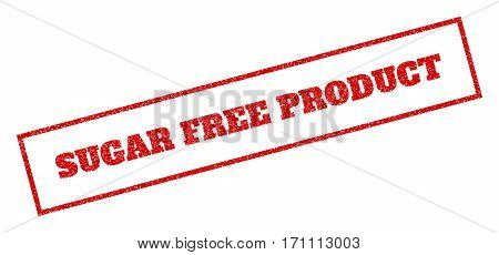 Red rubber seal stamp with Sugar Free Product text. Glyph message inside rectangular frame. Grunge design and unclean texture for watermark labels. Inclined sticker.