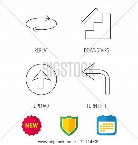 Arrows icons. Upload, repeat and shuffle linear signs. Turn left, downstairs arrow flat line icons. Shield protection, calendar and new tag web icons. Vector