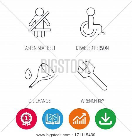 Wrench key, oil change and fasten seat belt icons. Disabled person linear sign. Award medal, growth chart and opened book web icons. Download arrow. Vector