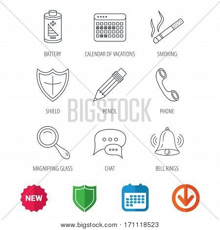 Chat speech bubbles, bell and pencil icons. Phone call, smoking and vacation calendar linear signs. Shield, battery and magnifier flat line icons. New tag, shield and calendar web icons. Vector