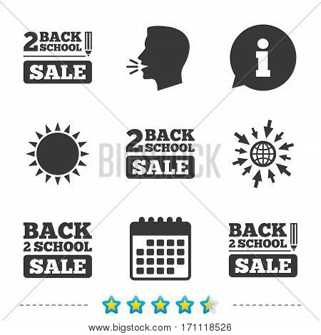 Back to school sale icons. Studies after the holidays signs. Pencil symbol. Information, go to web and calendar icons. Sun and loud speak symbol. Vector