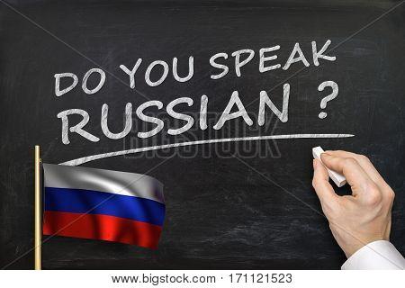 Do You Speak Russian? Text Written On Blackboard.