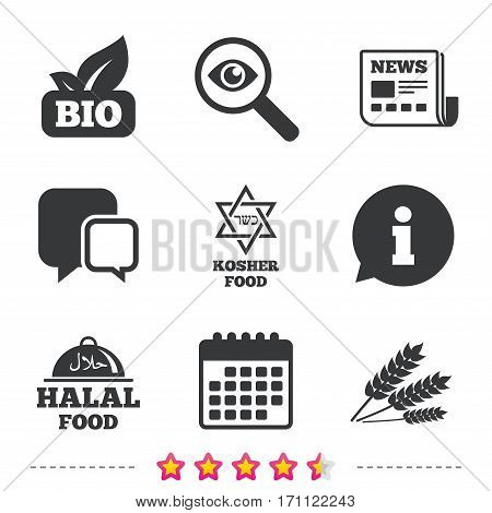 Natural Bio food icons. Halal and Kosher signs. Gluten free and star of David symbols. Newspaper, information and calendar icons. Investigate magnifier, chat symbol. Vector