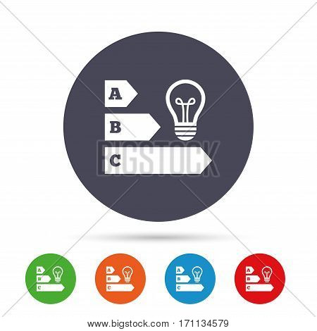 Energy efficiency sign icon. Idea lamp bulb symbol. Round colourful buttons with flat icons. Vector