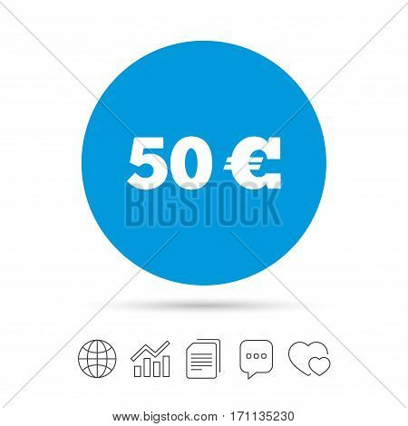 50 Euro sign icon. EUR currency symbol. Money label. Copy files, chat speech bubble and chart web icons. Vector