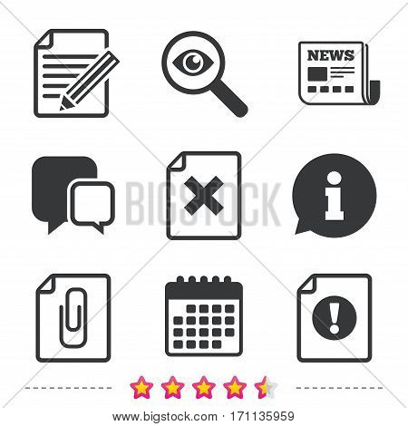File attention icons. Document delete and pencil edit symbols. Paper clip attach sign. Newspaper, information and calendar icons. Investigate magnifier, chat symbol. Vector