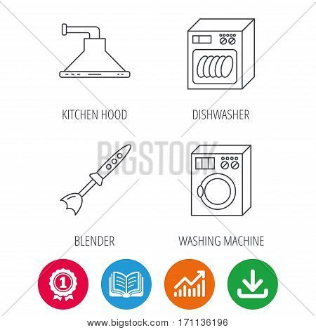 Dishwasher, washing machine and blender icons. Kitchen hood linear sign. Award medal, growth chart and opened book web icons. Download arrow. Vector