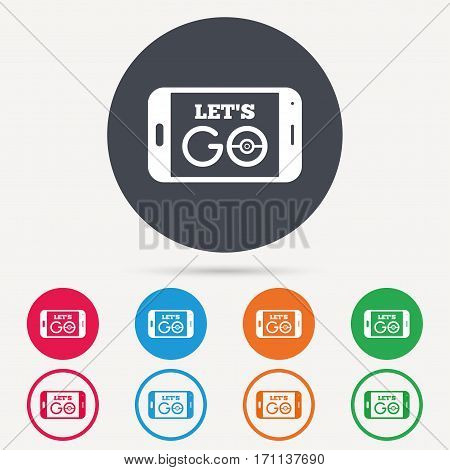 Smartphone game icon. Let's Go symbol. Pokemon game concept. Round circle buttons. Colored flat web icons. Vector