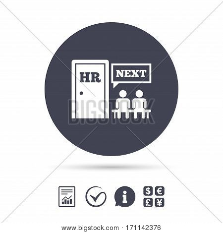 Human resources sign icon. Queue at the HR door symbol. Workforce of business organization. Report document, information and check tick icons. Currency exchange. Vector