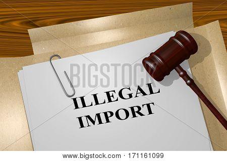 Illegal Import - Legal Concept