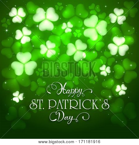 Green background of St. Patricks Day with glittering clovers and stars, holiday lettering Happy St. Patricks Day, illustration.
